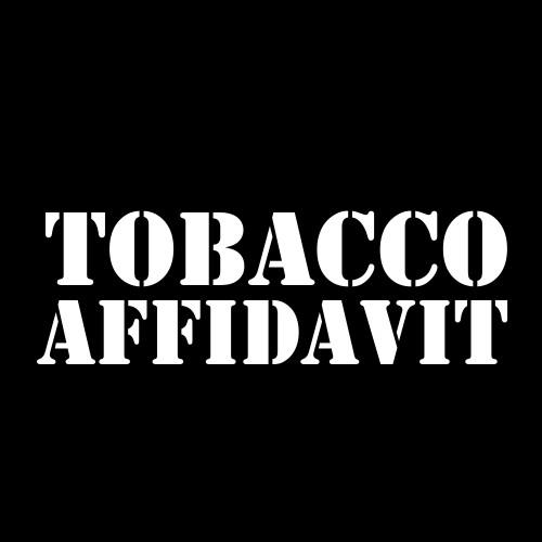 Tobacco Affidavit